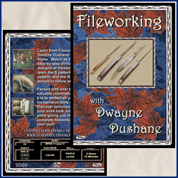 Fileworking with Duane Dushane